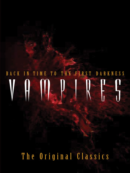 Vampires (eBook): Back in Time to the First Darkness
